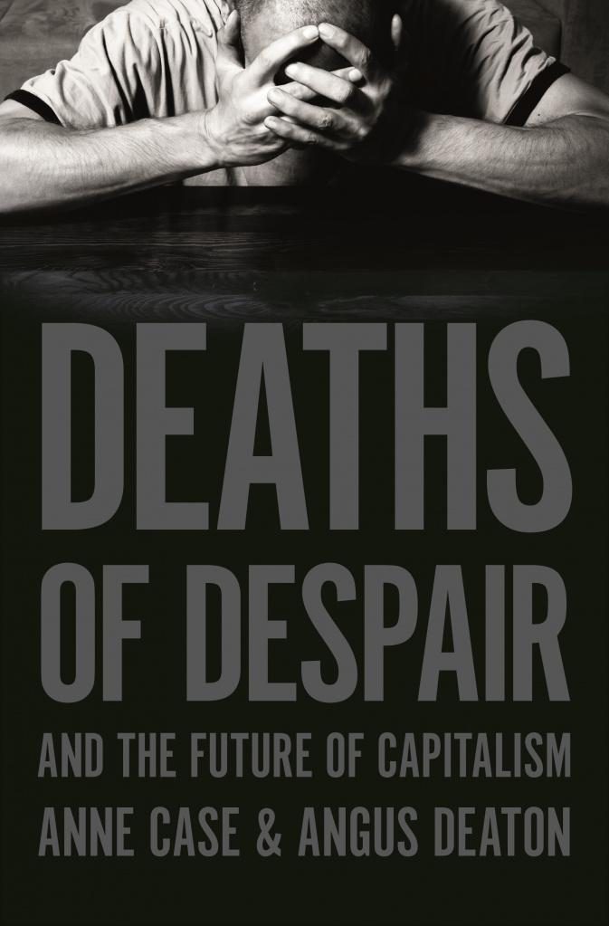 «Смерть от отчаяния и будущее капитализма», Энн Кейс и Ангус Дитон.jpg