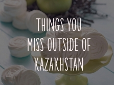 things-which-you-will-miss-outside-kazakhstan